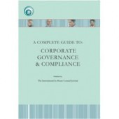 A Complete Guide to: Corporate Governance and Compliance