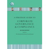 A Strategic Guide to Corporate Governance and Compliance SECOND EDITION