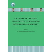 An In-house Counsel Perspective to Managing Intellectual Property